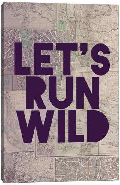 Let's Run Wild Canvas Art Print