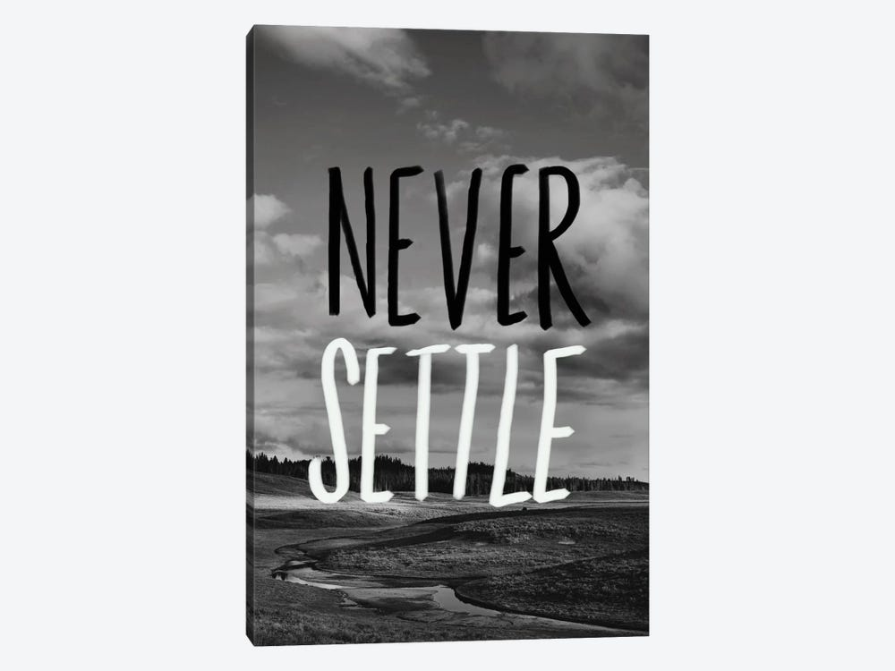 Never Settle by Leah Flores 1-piece Canvas Art