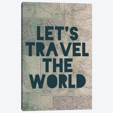 Travel the World Canvas Print #LFS55} by Leah Flores Canvas Print