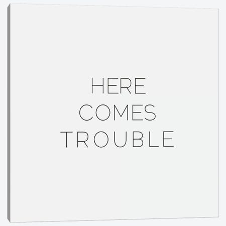 Here Comes Trouble Canvas Print #LFS67} by Leah Flores Canvas Art
