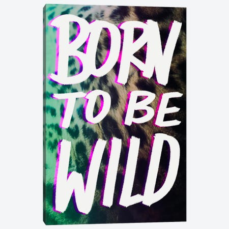 Born to Be Wild Canvas Print #LFS6} by Leah Flores Canvas Artwork