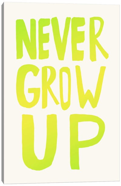 Never Grow Up Green Canvas Art Print