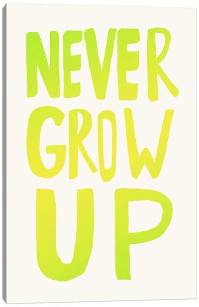Never Grow Up Green Canvas Art Print