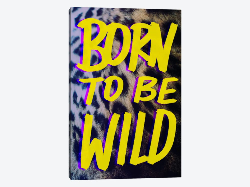 Born to Be Wild #2 by Leah Flores 1-piece Canvas Wall Art