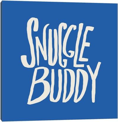 Snuggle Buddy X Blue Canvas Print #LFS85