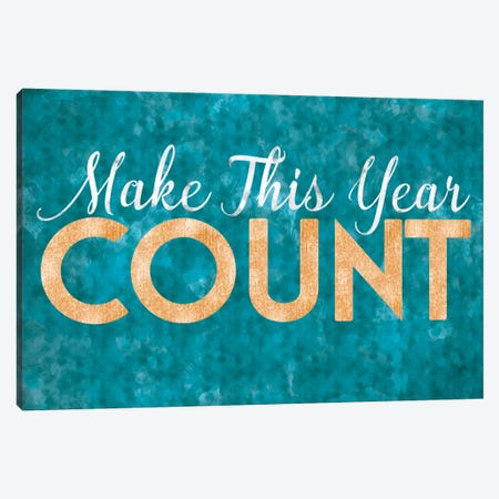 Make This Year Count Canvas Print #LFY3} by 5by5collective Canvas Print