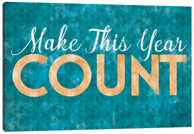 Make This Year Count Canvas Art Print