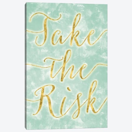 Take The Risk Canvas Print #LFY7} by 5by5collective Canvas Artwork