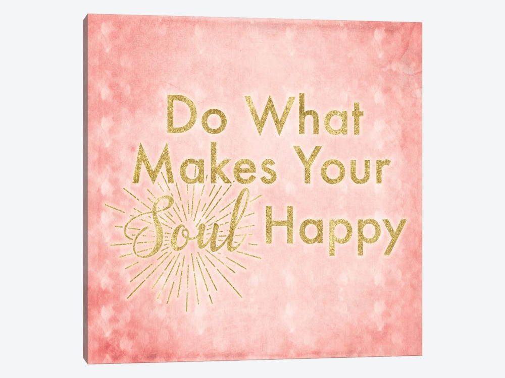What Makes Your Soul Happy by 5by5collective 1-piece Art Print