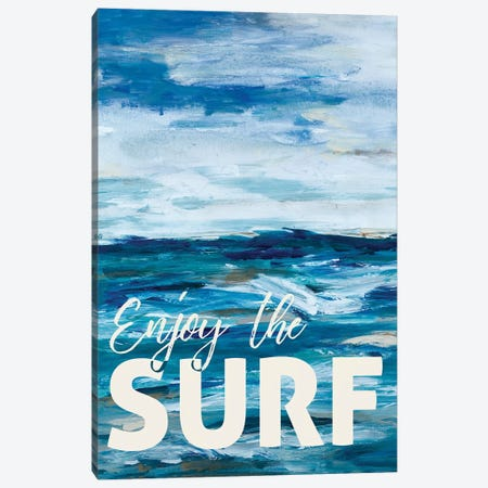 Enjoy The Surf Canvas Print #LHW4} by L. Hewitt Canvas Wall Art
