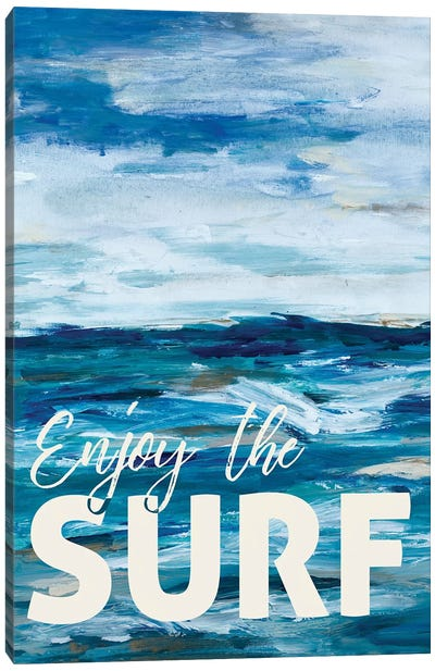 Enjoy The Surf Canvas Art Print