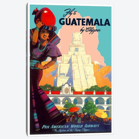 Fly To Guatemala By Clipper - Pan American World Airways Canvas Print #LIV103} Canvas Art Print