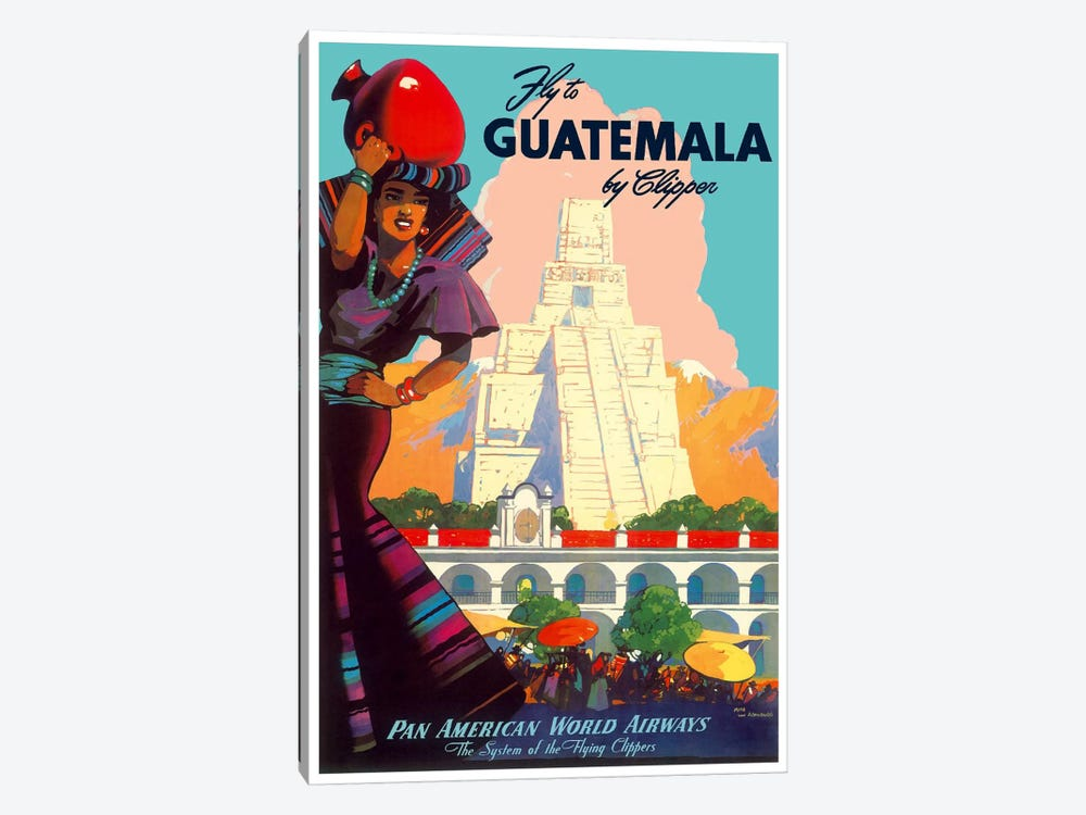 Fly To Guatemala By Clipper - Pan American World Airways by Unknown Artist 1-piece Canvas Art Print