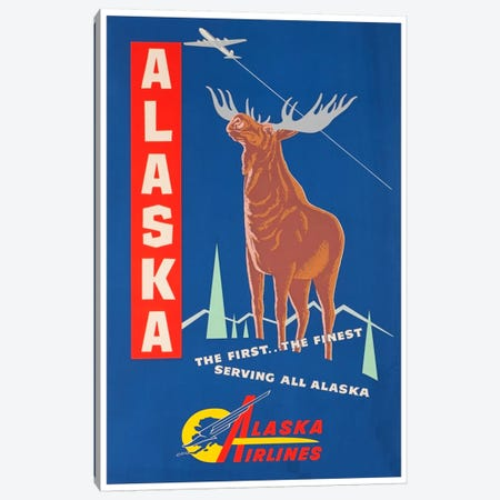 Alaska, The First…The Finest - Alaska Airlines Canvas Print #LIV16} by Unknown Artist Canvas Wall Art