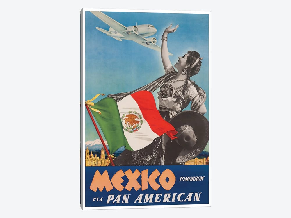 Mexico Tomorrow Via Pan American by Unknown Artist 1-piece Canvas Art Print