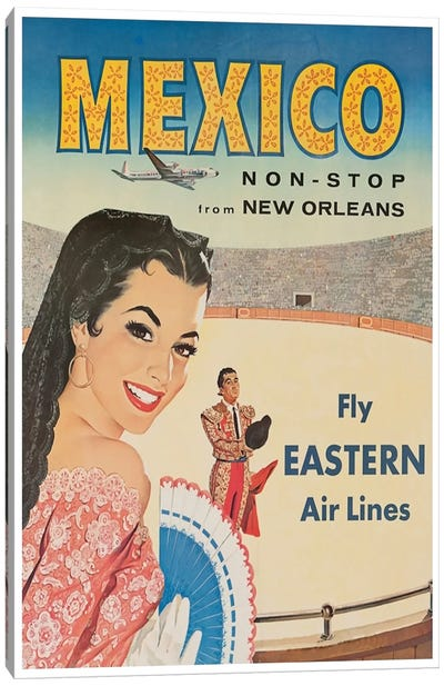 Mexico, Non-Stop From New Orleans - Fly Eastern Air Lines Canvas Print #LIV204