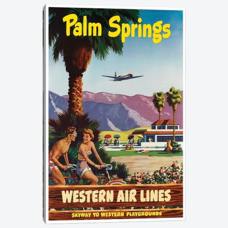 Palm Springs - Western Airlines, Skyway To Western Playgrounds Canvas Print #LIV253} by Unknown Artist Canvas Art Print