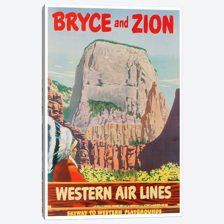 Bryce And Zion - Western Air Lines, Skyway To Western Playgrounds Canvas Print #LIV46} by Unknown Artist Art Print