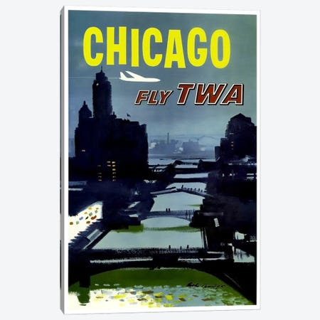 Chicago - Fly TWA Canvas Print #LIV59} by Unknown Artist Canvas Print
