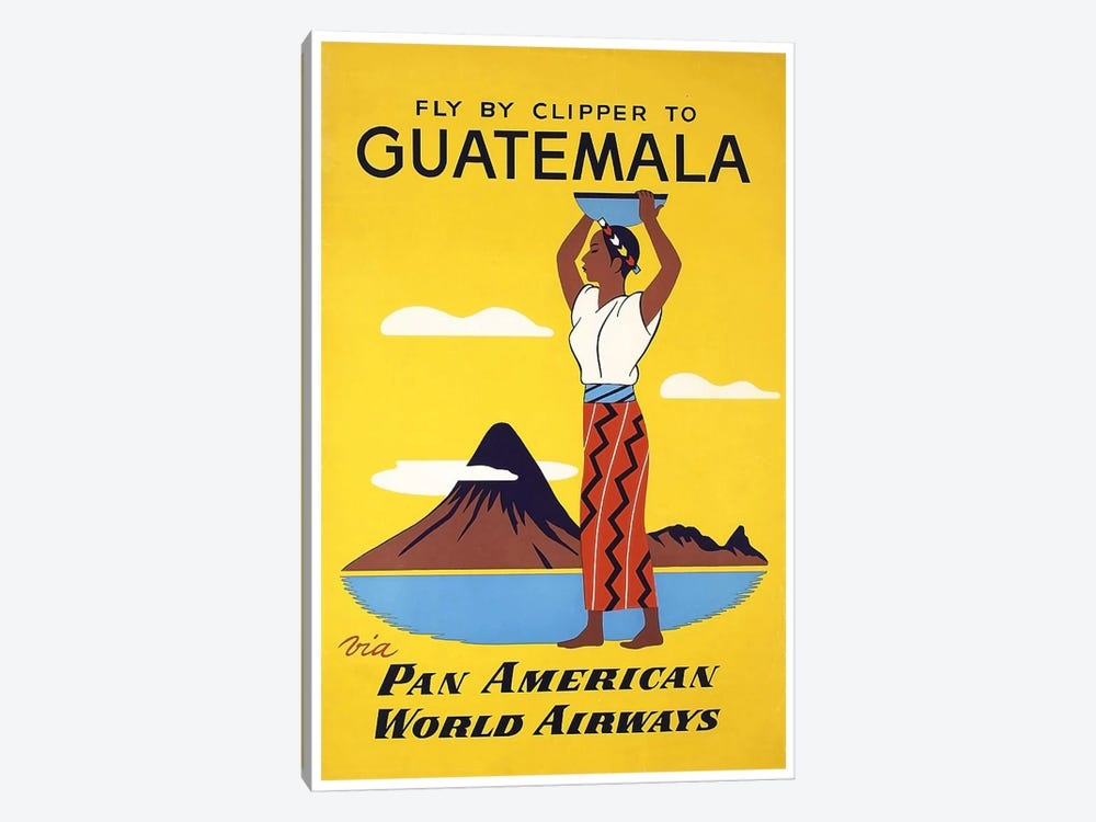 Fly By Clipper To Guatemala Via Pan American by Unknown Artist 1-piece Canvas Print
