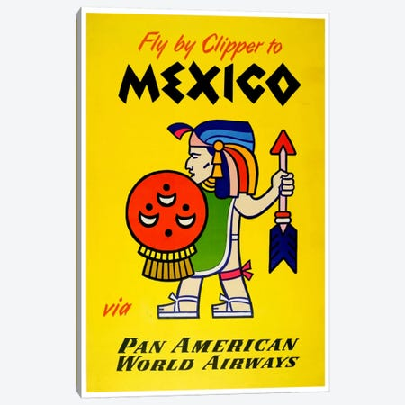 Fly By Clipper To Mexico Via Pan American Canvas Print #LIV97} by Unknown Artist Canvas Art