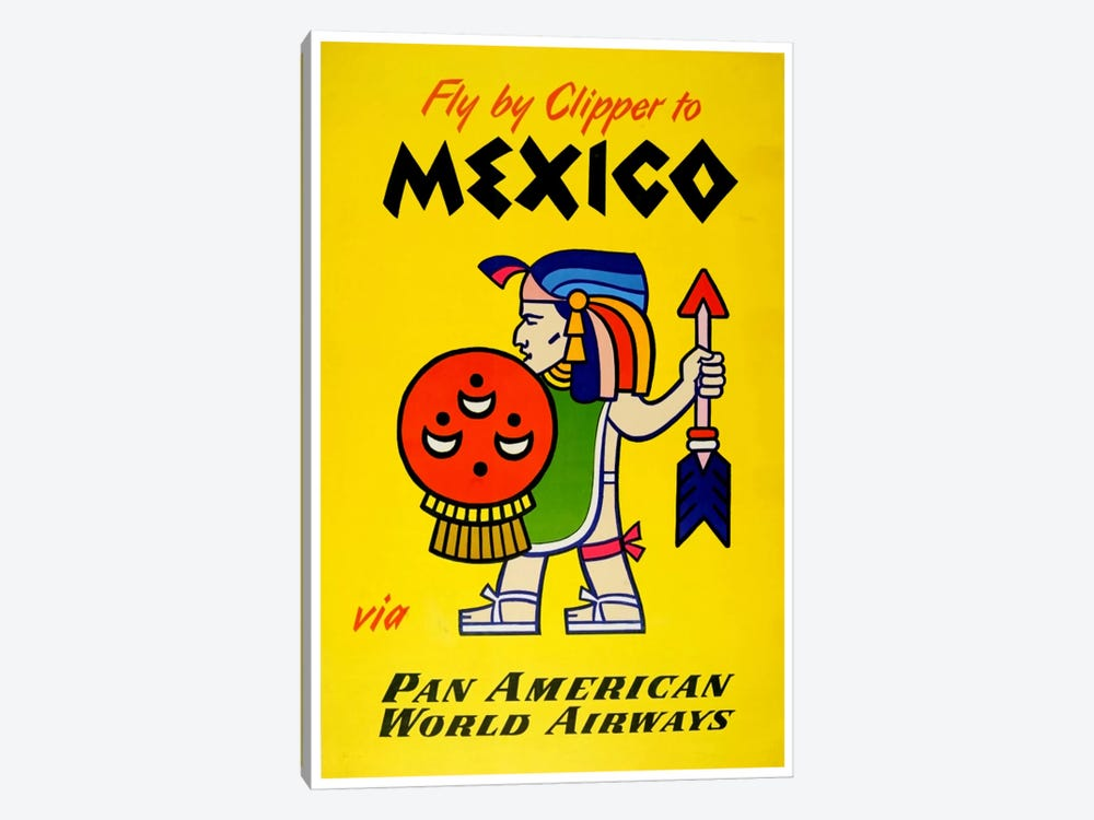 Fly By Clipper To Mexico Via Pan American by Unknown Artist 1-piece Canvas Wall Art
