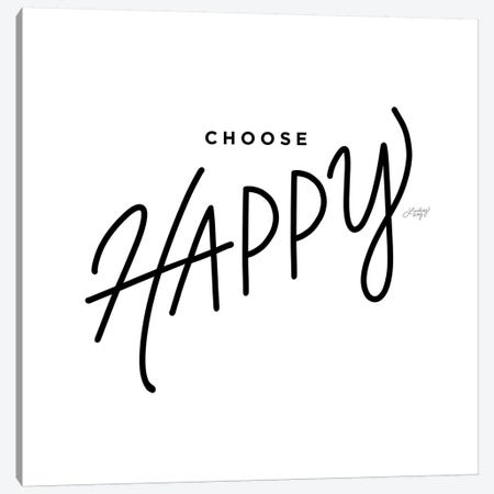 Choose Happy Canvas Print #LKC10} by LindseyKayCo Canvas Art Print