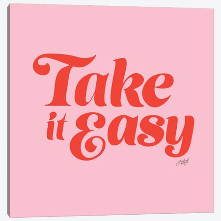 Take It Easy (Pink/Red Palette) Canvas Print #LKC155} by LindseyKayCo Canvas Artwork