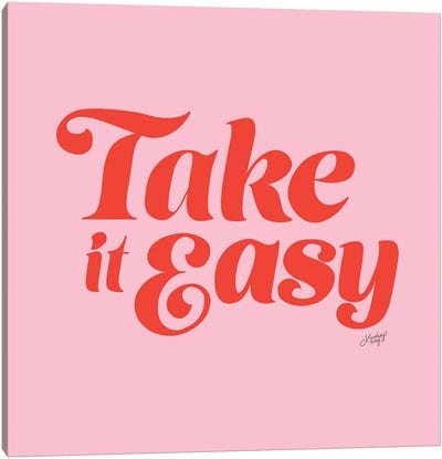 Take It Easy (Pink/Red Palette) Canvas Art Print