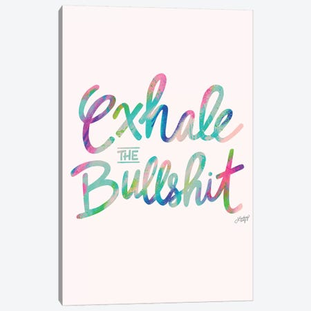 Exhale Bullshit Colorful Canvas Print #LKC26} by LindseyKayCo Canvas Print