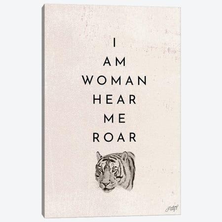 I Am Woman Hear Me Roar Canvas Print #LKC35} by LindseyKayCo Canvas Wall Art