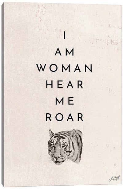 I Am Woman Hear Me Roar Canvas Art Print
