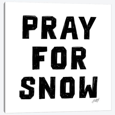 Pray For Snow Canvas Print #LKC62} by LindseyKayCo Canvas Wall Art