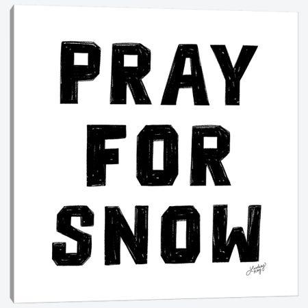 Pray For Snow Canvas Print #LKC62} by LindseyKayCo Canvas Wall Art