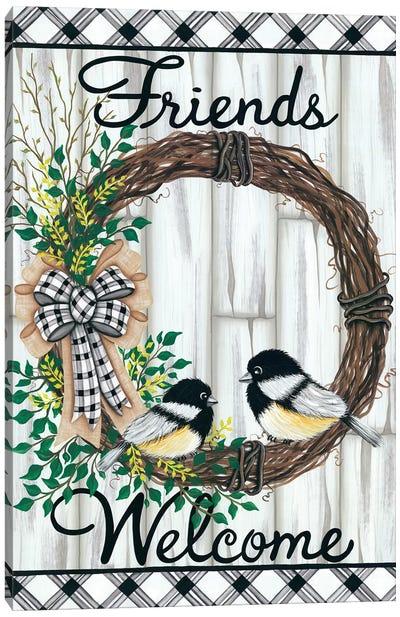 Welcome Friends Canvas Art Print