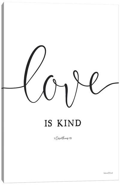 Love Is Kind Canvas Art Print