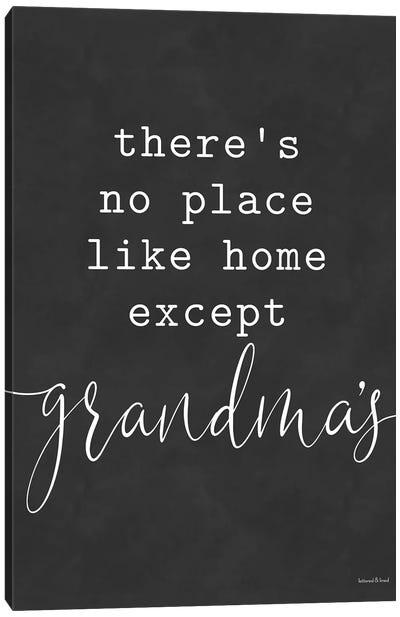 No Place Like Home Except Grandma's Canvas Art Print