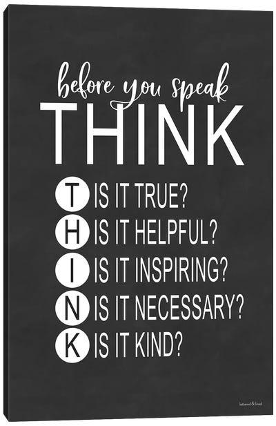 Think Before You Speak Canvas Art Print
