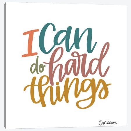 I Can Do Hard Things Canvas Print #LLR16} by Lisa Larson Canvas Artwork
