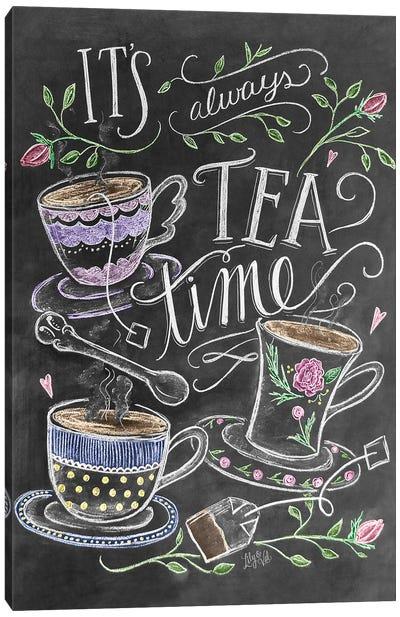 It's Always Tea Time Canvas Art Print