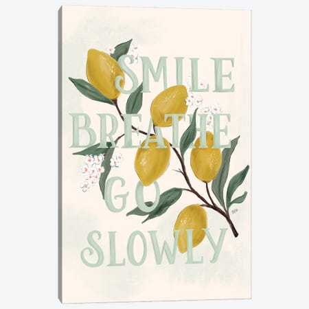 Smile Breathe Go Slowly Canvas Print #LLV184} by Lily & Val Canvas Wall Art