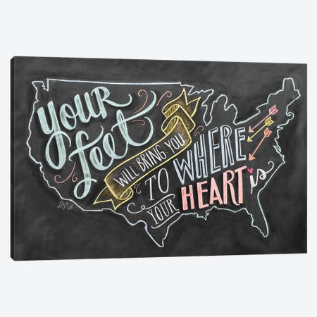 Your Feet Will Bring You To Where Your Heart Is Canvas Print #LLV206} by Lily & Val Canvas Print