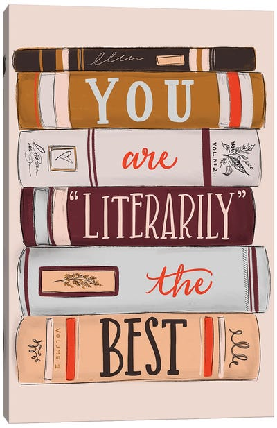 You Are Literarily The Best Canvas Art Print