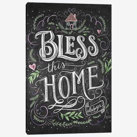 Bless This Home Always Canvas Print #LLV27} by Lily & Val Canvas Art Print