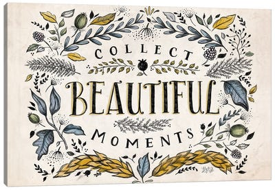 Collect Beautiful Moments Canvas Art Print