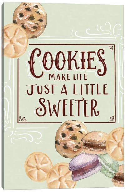 Cookies Make Life Just A Little Sweeter Canvas Art Print