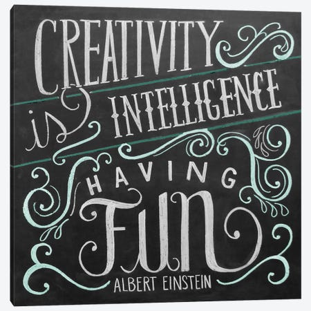 Creativity Is Intelligence Having Fun Canvas Print #LLV61} by Lily & Val Canvas Wall Art