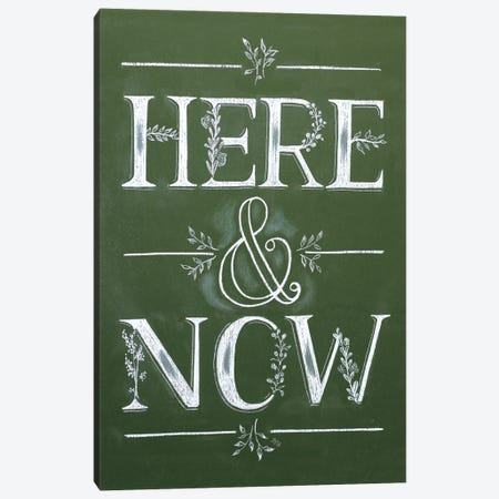 Green Chalk Here And Now Canvas Print #LLV83} by Lily & Val Canvas Wall Art