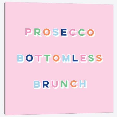 Prosecco Bottomless Brunch Canvas Print #LMH28} by Lucy Michelle Art Print
