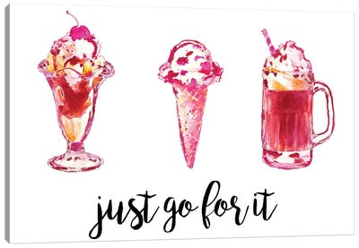 Just Go For It Canvas Art Print